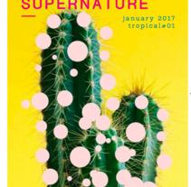 Mi Proyecto del curso: THE SUPERNATURE - tropical#01. Um projeto de Design editorial de Laura Martín         - 31.05.2017