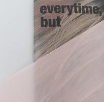 'everytime, but not really'.  Fotolibro en formato revista, en a5.. Un proyecto de Fotografía, Diseño editorial y Diseño gráfico de Lucía Herrero García         - 02.02.2017