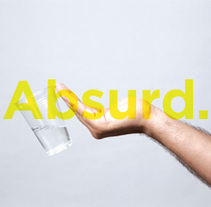 Absurd. A Design, Editorial Design, and Graphic Design project by Joan Rojeski         - 07.02.2017