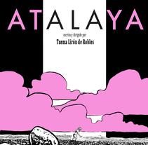 Cortometraje Atalaya. Um projeto de Cinema de Txema Lirón de Robles         - 24.05.2017