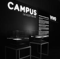 Exposición 'Campus Vivo'. Um projeto de Design, Direção de arte e Design de cenários de MÜD Design         - 25.10.2016