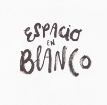 Espacio en blanco. A Design, Film, Video, TV, Animation, Art Direction, Curation, T, pograph, and Calligraph project by Flaminguettes           - 01.11.2013
