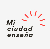 Mi ciudad enseña. A Br, ing, Identit, and Graphic Design project by Pedro Luis Alba - 17-10-2017