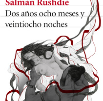 Cubierta ilustrada: Dos años, ocho meses y veintiocho noches de S. Rushdie. A Illustration, Editorial Design, and Fine Art project by Elisa Ancori         - 24.10.2017