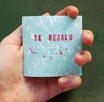 """Libro de artista: """"Te regalo"""". A Illustration, and Fine Art project by Violeta Cano         - 15.11.2017"""