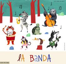La Banda. Um projeto de Ilustração de Manuela Montoya Escobar         - 28.11.2017