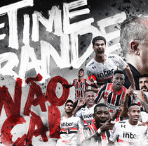 SPFC #TIMEGRANDENÃOCAI. A Art Direction, Graphic Design, and Lettering project by Miaggy San - 01-12-2017