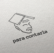 Construcción y desarrollo de una marca: Para Contarla. Un proyecto de Dirección de arte, Br, ing e Identidad y Diseño gráfico de Jorge Cordon         - 13.12.2017